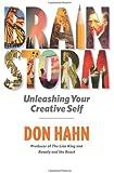 Brain Storm: Unleashing Your Creative Self