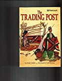 The Trading Post, Harcourt School Publishers Staff, 015323184X