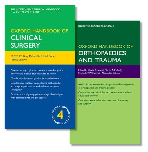 Oxford Handbook of Clinical Surgery and Oxford Handbook of Orthopaedics and Trauma (Oxford Medical Handbooks)
