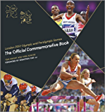 London 2012 Olympic and Paralympic Games: The Official Commemorative Book