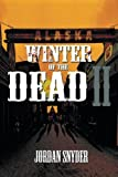 Winter of the Dead Ii, Jordan Snyder, 149315253X