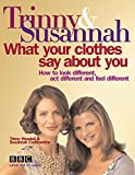 What Your Clothes Say About You