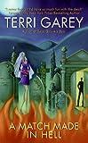 A Match Made in Hell (Nicki Styx, Book 2) (A Nicki Styx Mystery)