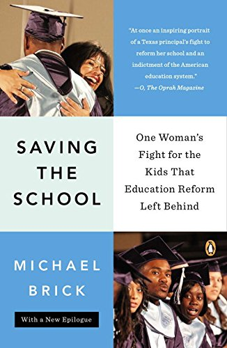 Saving the School: One Woman's Fight for the Kids That Education Reform Left Behind ebook