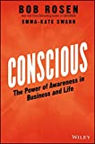 img - for Conscious: The Power of Awareness in Business and Life book / textbook / text book