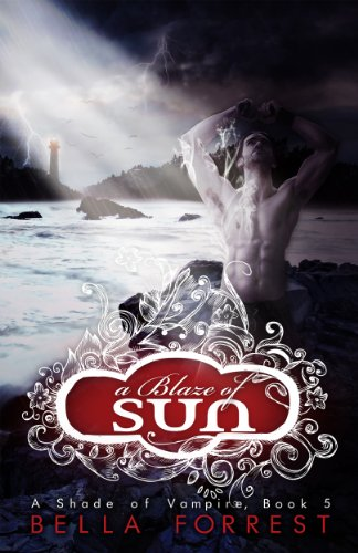A Shade of Vampire 5: A Blaze of Sun (Vampire Kindle Shade A Of)