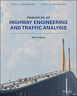 Principles of highway engineering and traffic analysis 6th edition principles of highway engineering and traffic analysis 6th edition by mannering fred l fandeluxe Gallery
