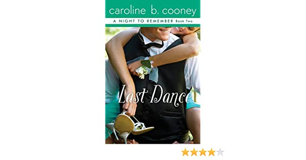 Amazon last dance a night to remember book 2 ebook amazon last dance a night to remember book 2 ebook caroline b cooney kindle store fandeluxe Document