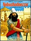 img - for Nebuchadnezzar: Scourge of Zion (Heroes and Warriors) book / textbook / text book