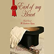 Earl of My Heart: The Lambourne Legacy, Book 1 | Victoria Oliveri