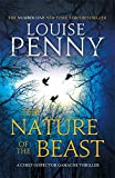 The Nature of the Beast: A Chief Inspector Gamache Mystery, Book 11