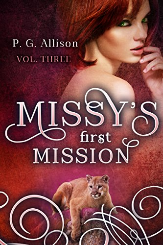 Missy's First Mission (Missy the Werecat Book 3)