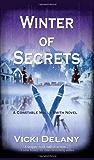 Winter of Secrets: A Constable Molly Smith Mystery (Constable Molly Smith Series Book 3)