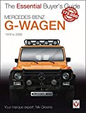 Mercedes-Benz G-Wagen: 1979 to 2006 (Essential Buyer's Guide)