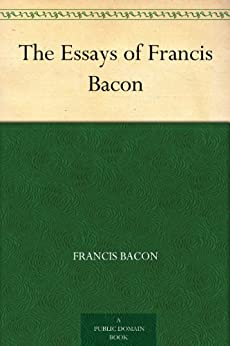 bacon essay 29 Bacon essays (examples)  brandy was $40 a gallon on december 3 on december 29, when sherman was knocking on the gates of the city, brandy went up to $60 a.