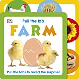 Pull the Tab - Farm, Dorling Kindersley Publishing Staff, 1465416870