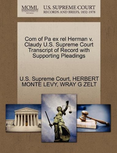 Com of Pa ex rel Herman v. Claudy U.S. Supreme Court Transcript of Record with Supporting Pleadings