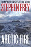 Arctic Fire (Red Cell Trilogy)