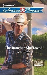 The Rancher She Loved (Saddlers Prairie)
