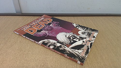 THE WALKING DEAD VOL. 10 WHAT WE BECOME