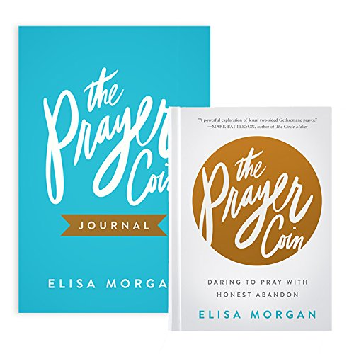 The Prayer Coin - 2-book set (book & journal): Daring to Pray with Honest ()