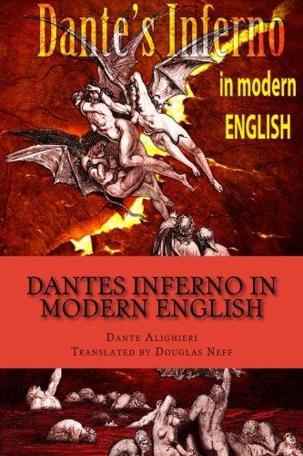 Dantes Inferno in Modern English [Dante Alighieri - Douglas Neff] (Tapa Blanda)