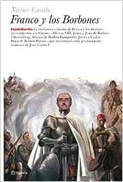 Franco y los borbones (España Escrita): Amazon.es: Casals, Xavier ...