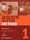 img - for The Acoustic Guitar Method, Book One Book/CD (String Letter Publishing) (Acoustic Guitar) (Acoustic Guitar (String Letter)) book / textbook / text book