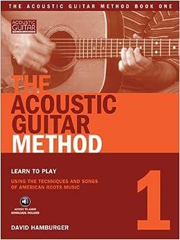 The Acoustic Guitar Method, Book 1 (Guitar Educational)