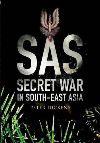 Download SAS: Secret War in South East Asia pdf