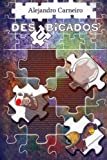 img - for Desubicados (Spanish Edition) book / textbook / text book