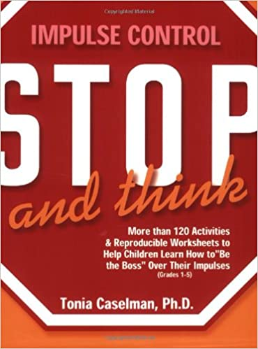 stop and think impulse control for children tonia caselman