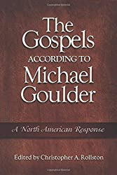 The Gospels According to Michael Goulder: A North American Response
