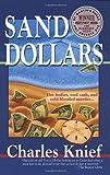 Sand Dollars, Charles Knief, 0312966822
