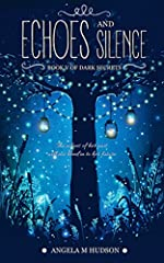 Echoes: Part One of Echoes & Silence (Dark Secrets Book 5)