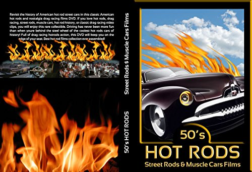 - Vintage Hot Rods, Street Rods & Muscle Cars Films (1950s)