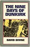 Front cover for the book The Nine Days of Dunkirk by David Divine