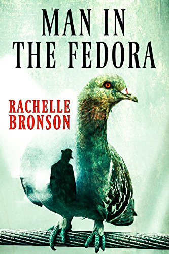 Man in the Fedora (Series Book 1)