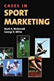 img - for Cases In Sport Marketing: 1st (First) Edition book / textbook / text book