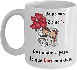 Taza de Café para Matrimonio con mensaje cristiano: Ya no son 2 sino 1 - Regalo ideal para bodas