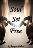 Soul Set Free (The Roman Soul Series Book 2)