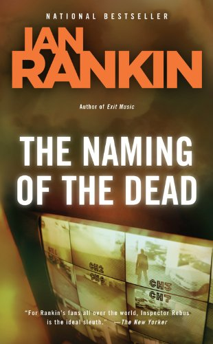 The Naming of the Dead (Inspector Rebus, Book 16)