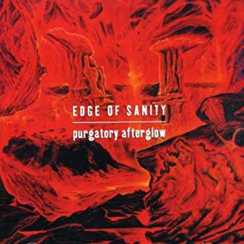 edge of sanity purgatory afterglow