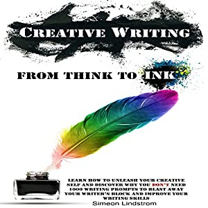 Creative Writing: From Think to Ink Audiobook