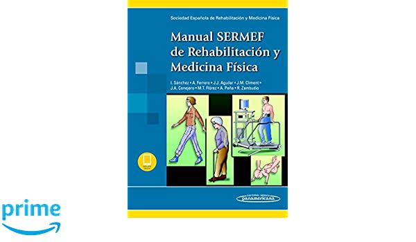 Manual SERMEF de Rehabilitación y Medicina Física: Amazon.es ...
