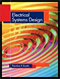 img - for Electrical Systems Design by Theodore R. Bosela Ph.D. PE (2002-08-18) book / textbook / text book
