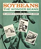 Soybeans, Leonard Stout Kenworthy and Laurence Jaeger, 0671327747