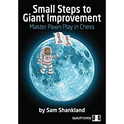 Small Steps to Giant Improvements- Master Pawn Play in Chess