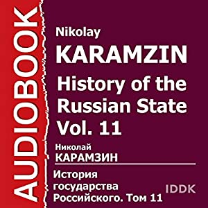 History of the Russian State, Vol. 11 [Russian Edition] Audiobook