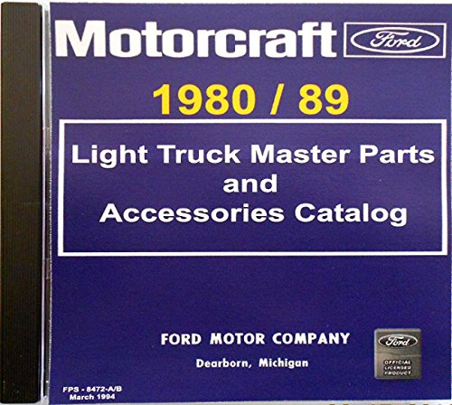 1980 1981 1982 1983 1984 1985 1986 1987 1988 1989 FORD TRUCKS VANS & PICKUPS PARTS & ACCESSORIES CD Includes F100 F150 F250 F350 E-100 E250 E350 Ranger Aerostar Explorer Bronco II